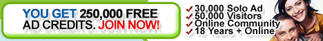 YOU GET 250.000 FREE AD CREDITJOIN NOW